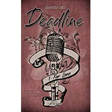Deadline, tome 1: For Love