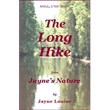 The long hike (Jayne's Nature) (English Edition)