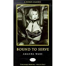 Bound to Serve (Nexus Classic)