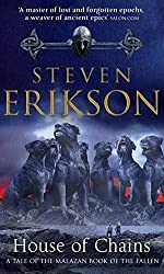 House of Chains (Book 4 of The Malazan Book of the Fallen) by Steven Erikson (2003-09-01)