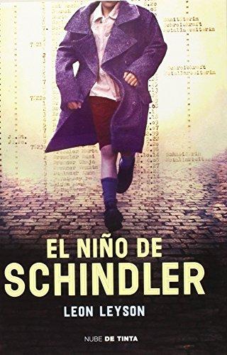 El Niño De Schindler (NUBE DE TINTA) de LEON LEYSON (19 mar 2015) Tapa blanda