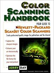 The Color Scanning Handbook: Your Guide to Hewlett-Packard Scanjet Color Scanners (HP Professional Books)