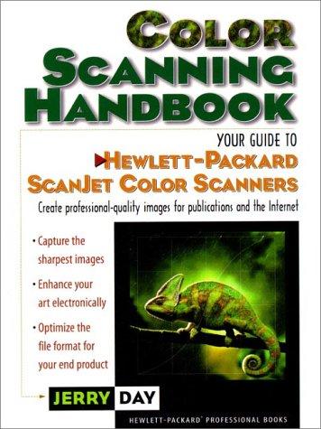 Color Scanning Handbook: Your Guide to Hewlett-Packard Scanjet Color Scanners (Hp Professional Books) (Desktop-scanner Hp)