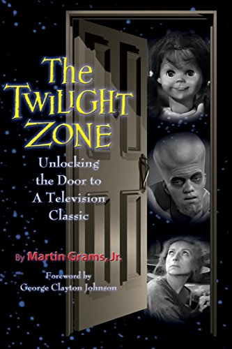 The Twilight Zone: Unlocking the Door to a Television Classic (English Edition)