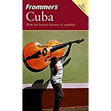 Frommer's Cuba (Frommer's Complete Guides) by Eliot Greenspan (2004-12-17)
