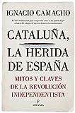 Cataluña, la herida de España (Pensamiento político)