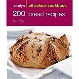 200 Bread Recipes (Hamlyn All Colour Cookbook)