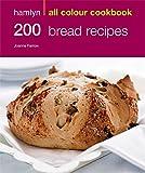 200 Bread Recipes: Hamlyn All Colour Cookbook (Hamlyn All Colour Cookery)