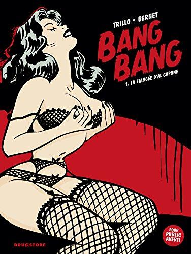 Bang-Bang, tome 1
