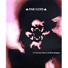 Pink Floyd: An Illustrated History