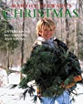 Martha Stewart's Christmas: Entertain...