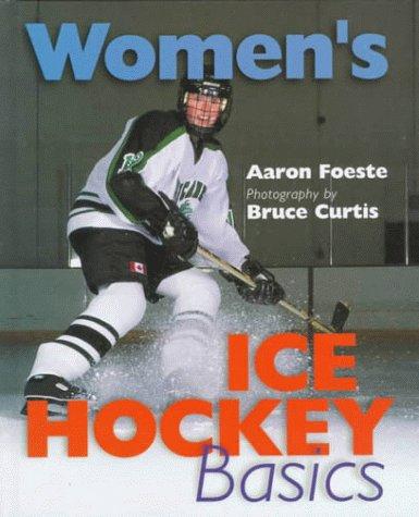 Women's Ice Hockey Basics por Aaron Foeste