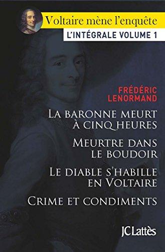 Voltaire Mene L Enquete L Integrale Volume 1 Romans Historiques