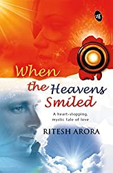 When the Heavens Smiled