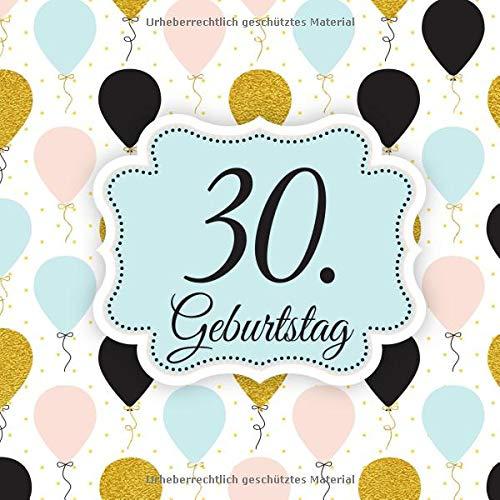 30. Geburtstag: Gästebuch & Glückwünsche zum Ausfüllen 30 Jahre - Geschenk Zum Eintragen von Namen der Gäste und Glückwünschen,perfekte Geschenkidee ... und Opa als Erinnerung (30. Geburtstag Party-ideen Für Ihn)