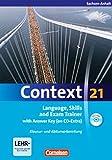 Context 21 - Sachsen-Anhalt: Language, Skills and Exam Trainer: Klausur- und Abiturvorbereitung. Workbook mit CD-Extra - Mit Answer Key. CD-Extra mit Hörtexten und Vocab Sheets