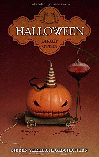 Halloween: Sieben verhexte - Halloween Kurzgeschichte Für