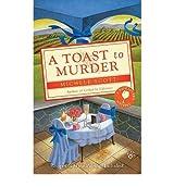 [(A Toast to Murder)] [by: Michele Scott]