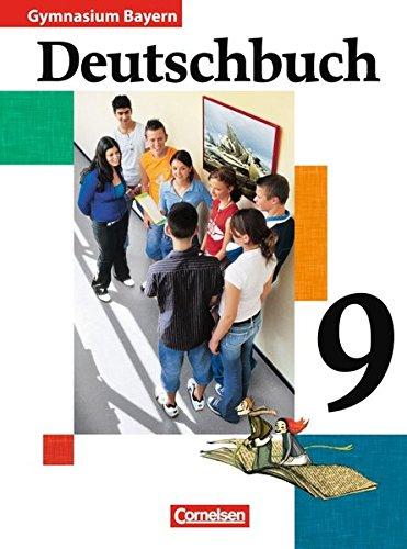 Deutschbuch Gymnasium - Bayern / 9. Jahrgangsstufe - Schülerbuch,