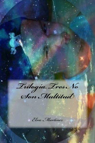 Trilogía Tres No Son Multitud