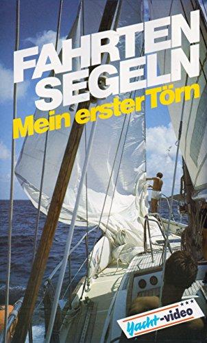 Fahrtensegeln - Mein erster Törn [VHS]