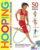 Hooping: A Revolutionary Fitness Program (Book & DVD)