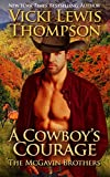 A Cowboy's Courage (The McGavin Brothers Book 5)