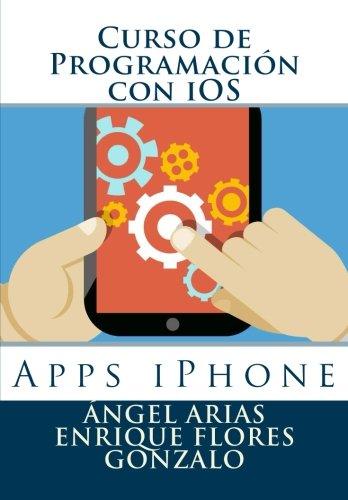 Curso de Programación con iOS: Apps iPhone por Ángel Arias