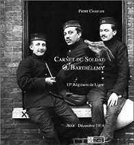 Carnet du Soldat O. Barthélemy par Pierre Charlier