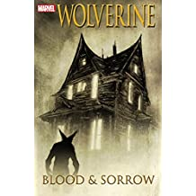 Wolverine: Blood and Sorrow (Wolverine (2003-2009))