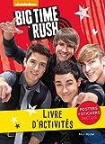 Big Time Rush - Livre d'activités