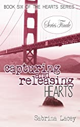 Capturing and Releasing Hearts (Hearts Series)