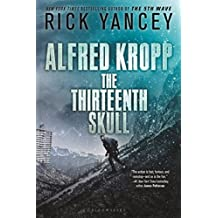 Alfred Kropp: The Thirteenth Skull by Rick Yancey (2015-12-01)