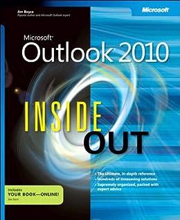 Microsoft Outlook 2010 Inside Out by [Boyce, Jim]
