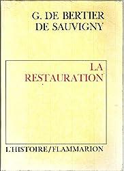 Au soir de la monarchie : La Restauration