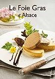 Le foie gras d'Alsace