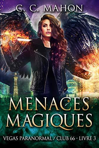 Menaces Magiques (Vegas Paranormal/Club 66 t. 3) par  Allure