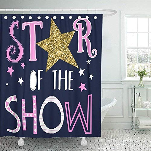 LINGJIE Duschvorhang 60X72 inch Home Decor Pink Graphic Star of The Show Slogan for Girl White Cute Rock Baby Foil Sweet Tee Waterproof Polyester Fabric Adjustable Hook -
