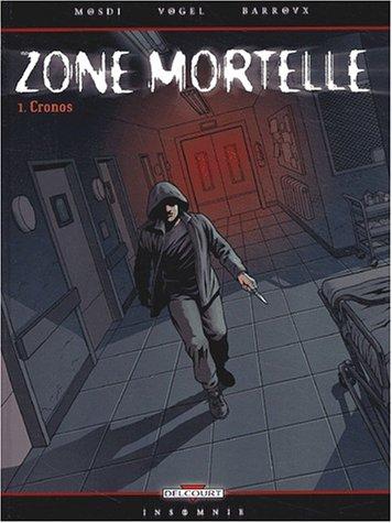 Zone mortelle, Tome 1 : Cronos par David Vogel