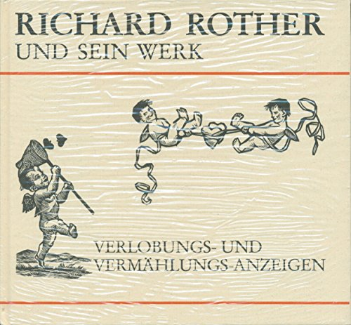 Richard Rother und sein Werk: Verlobungs- und Vermählungsanzeigen