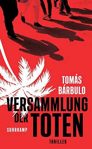 Bárbulo, Tomás: Versammlung der Toten