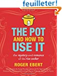 The Pot and How to Use It: The Myster...