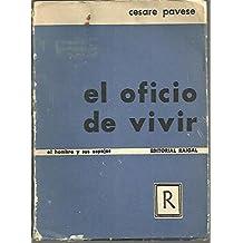 EL OFICIO DE VIVIR. Diario (1935-1950)