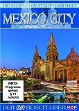 Die schönsten Städte der Welt - Mexico City [Alemania] [DVD]