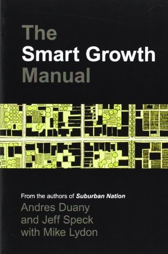 The Smart Growth Manual by Andres Duany (2009-10-15)