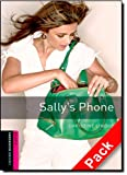 Oxford Bookworms Library: Starter Level:: Sally's Phone audio CD pack