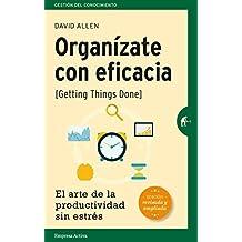Organizate con eficacia - Edicion revisada (Spanish Edition) by David Allen (2016-02-28)