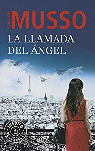 La llamada del ángel par Guillaume Musso