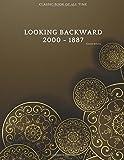 Looking Backward: 2000 - 1887 : FreedomRead Classic Book