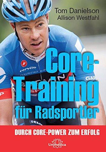 Core Training für Radsportler: Durch Core-Power zum Erfolg